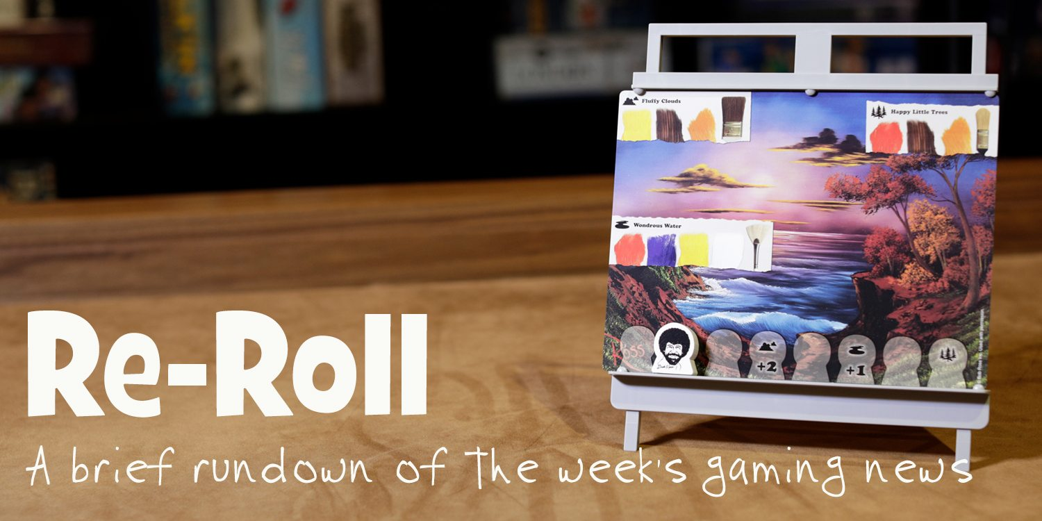 Re-Roll: This Week's Tabletop Game News for Week 31 — July 29 to Aug 4, 2017