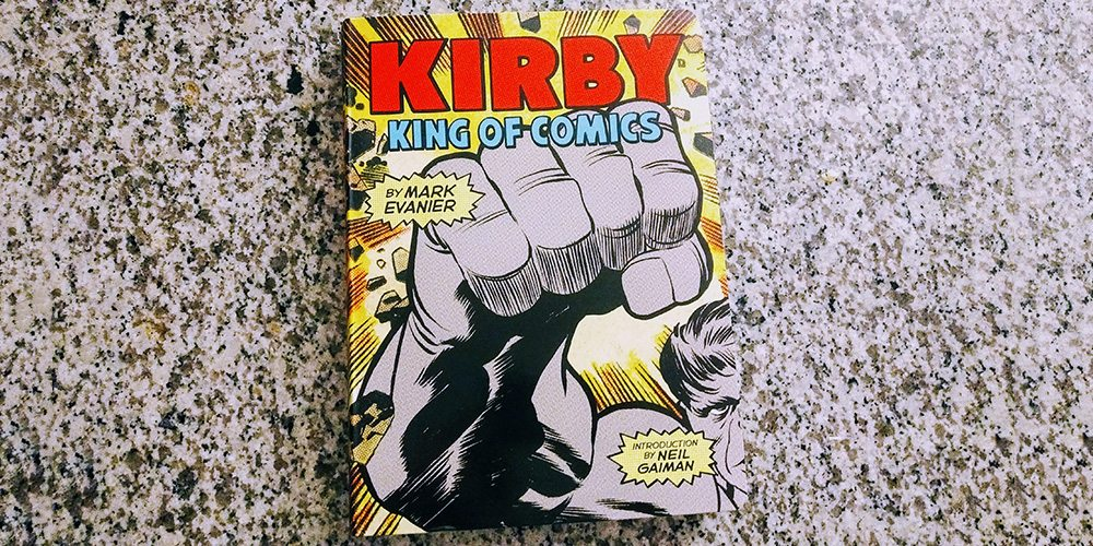 Every Geek Household Needs a Copy of 'Kirby: King of Comics'