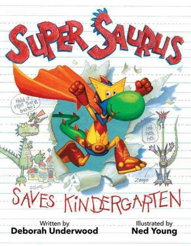 Super Saurus Saves Kindergarten