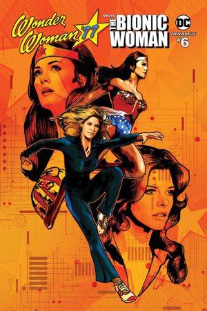 Wonder Woman '77 Meets Bionic Woman #6