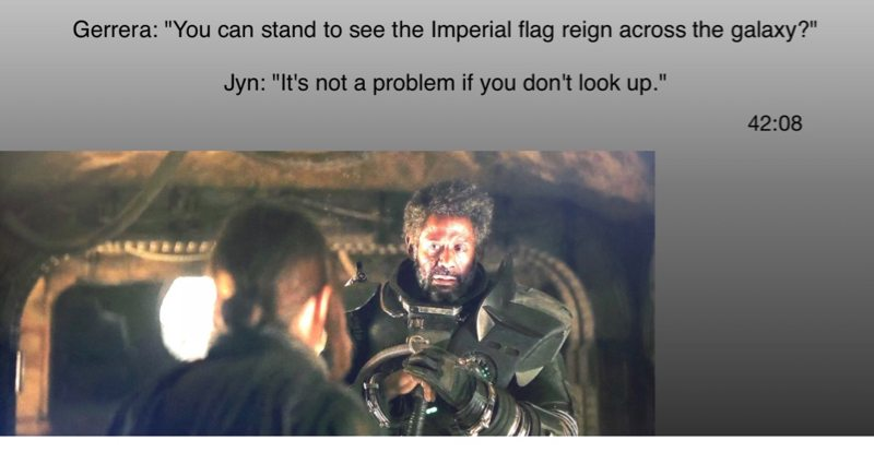 Rogue One: A Star Wars story Don't Look Up quote