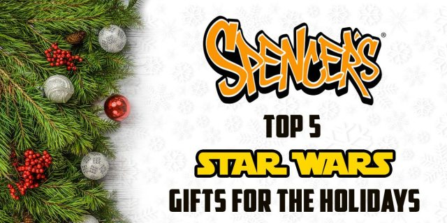 Spencers Top 5 Star Wars Gifts for the Holidays \ Image: Dakster Sullivan