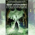 Foundryside Robert Jackson Bennett