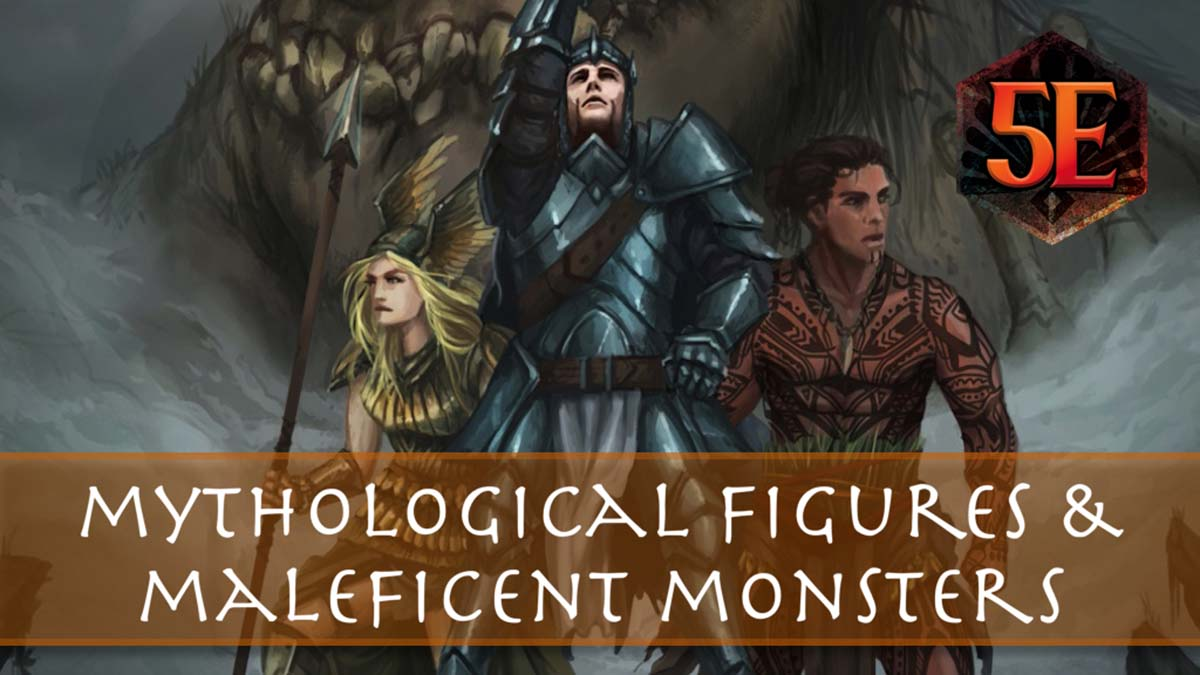 Mythological Figures & Maleficent Monsters