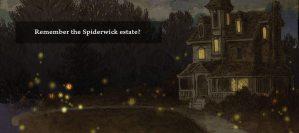 Do you remember the Spiderwick Estate?