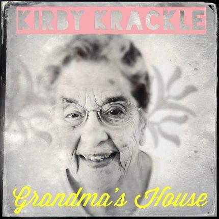 "Go to ""Grandma's House"" With Kirby Krackle"