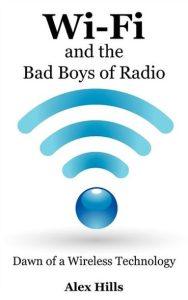 Wi-Fi and Bad Boys of Radio