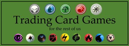 Trading Card Games for the Rest of Us – Cards, Decks, and Basics of Play