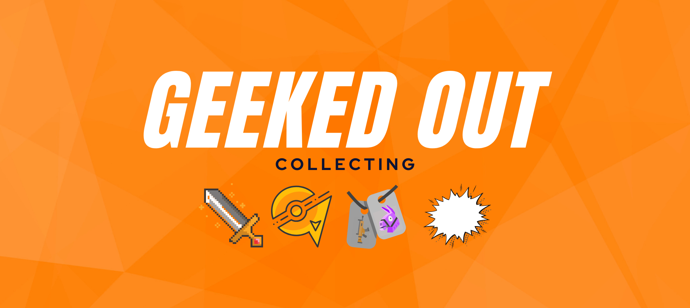 Geeked Out Collecting Texture Banner