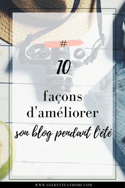 10 façons d'améliorer son blog pendant l'été