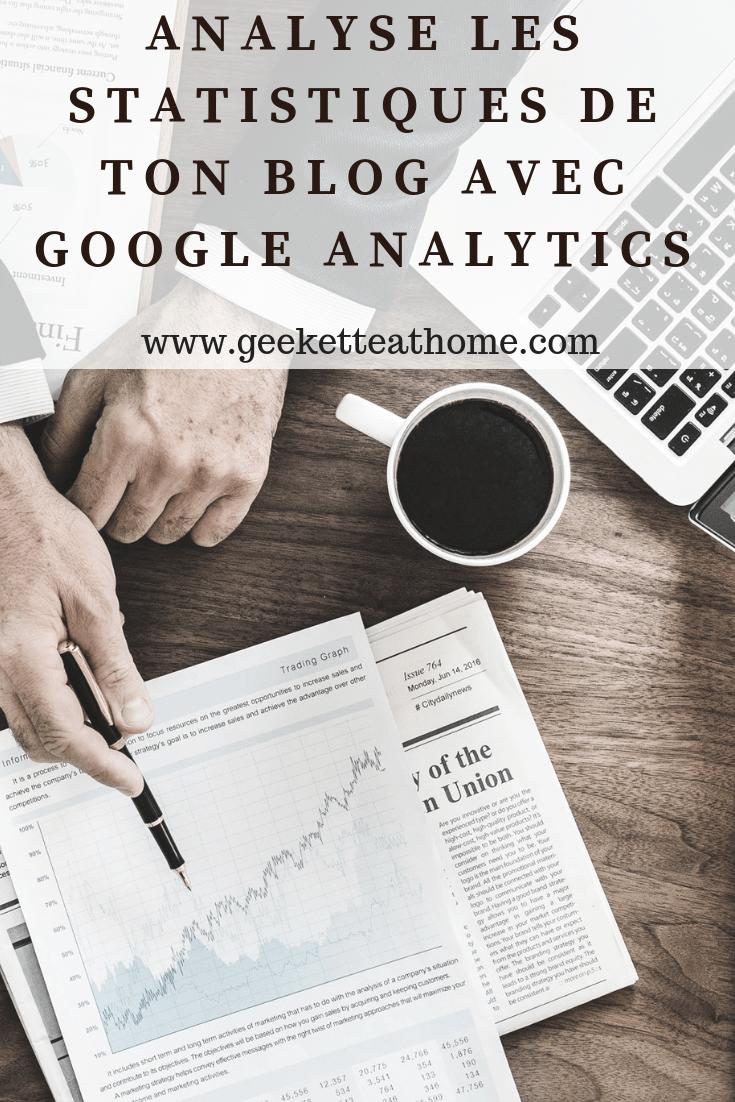 Analyse les statistiques de ton blog avec Google Analytics
