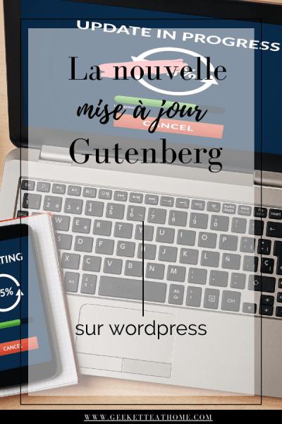 la nouvelle mise à jour gutenberg sur wordpress