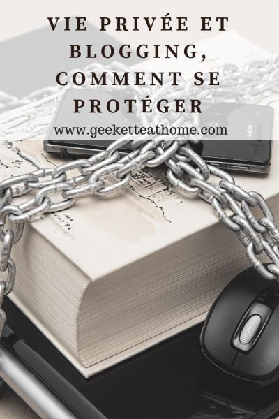 Vie privée et blogging, comment se protéger