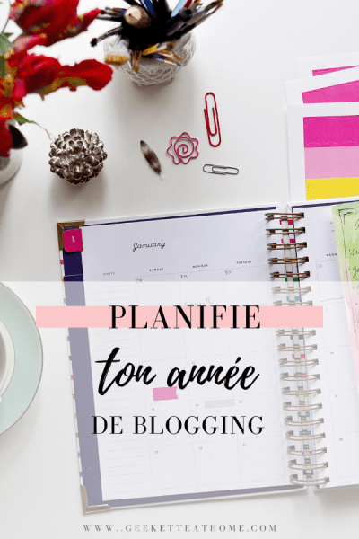 planifie ton année de blogging