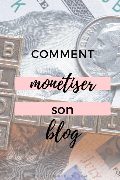 comment monétiser son blog