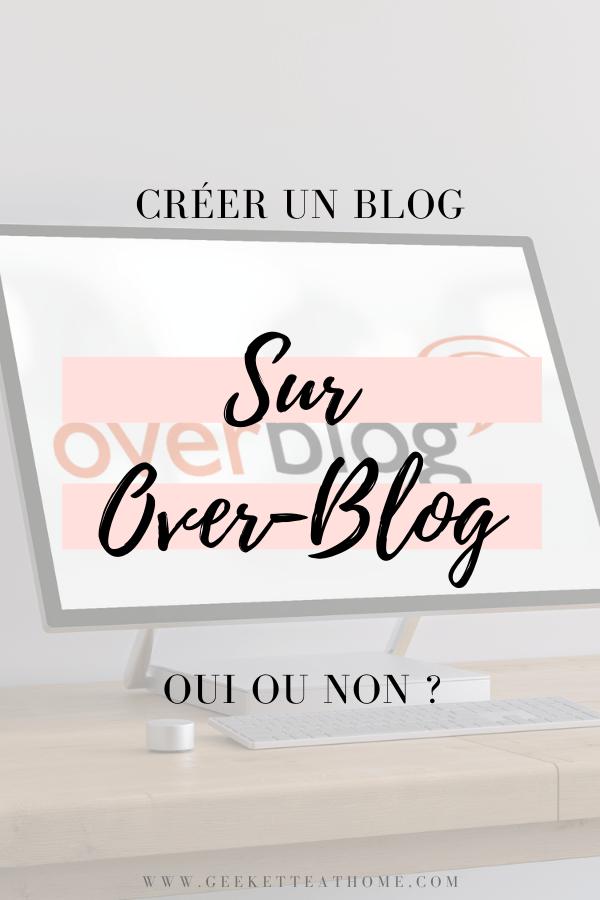 Créer un blog sur Over-Blog oui ou non ?