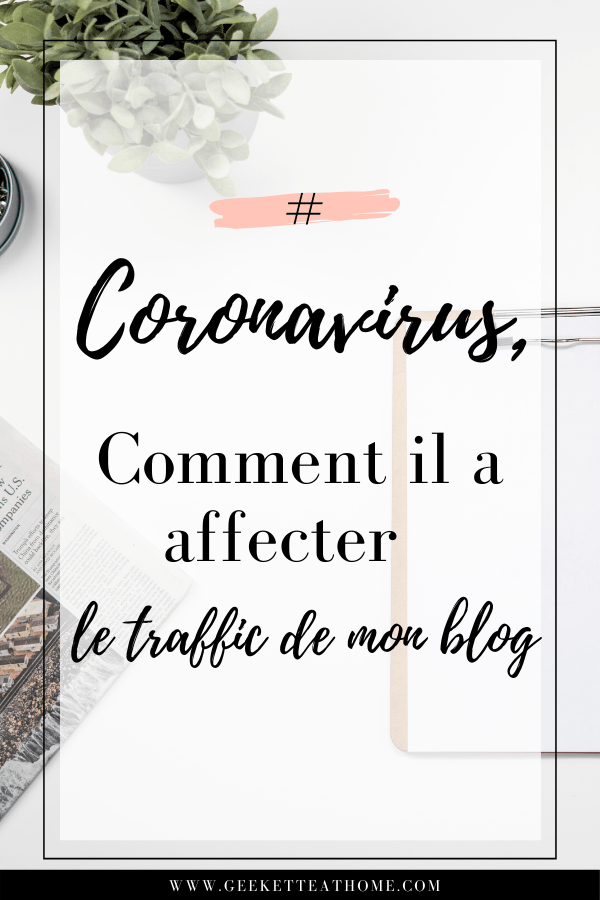 coronavirus, comment il à affecter le traffic de mon blog