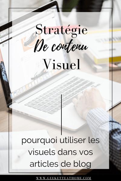 stratégie de contenu visuel _ pourquoi utiliser les visuels dans vos articles de blog