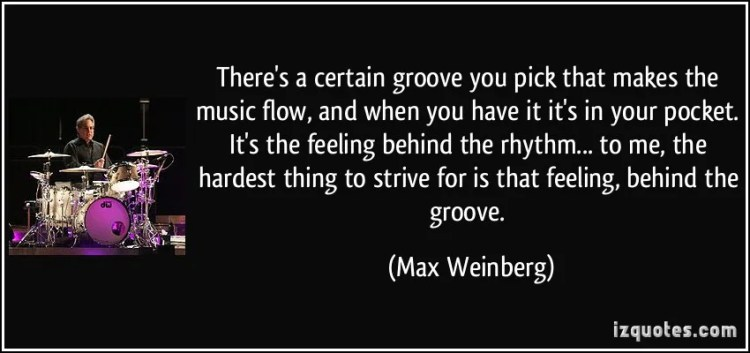 Max Weinberg Groove Quote
