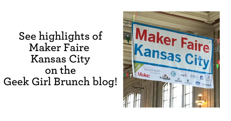 Celebrating Makers at Maker Faire Kansas City