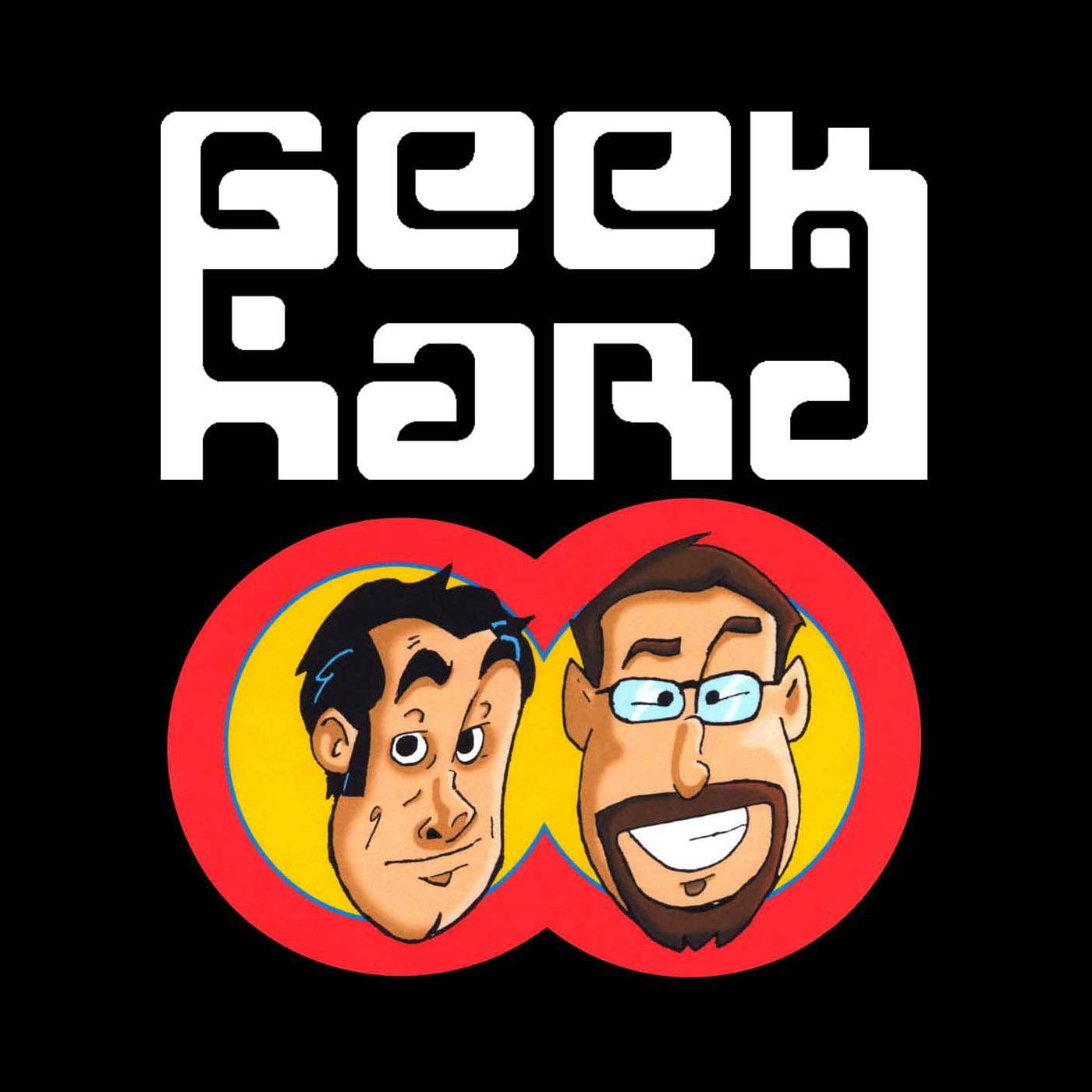 Geek Hard: Episode 356 - Dig Two Ghosts - Geek Hard