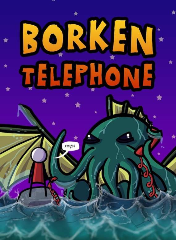 Check out Borken Telephone today.