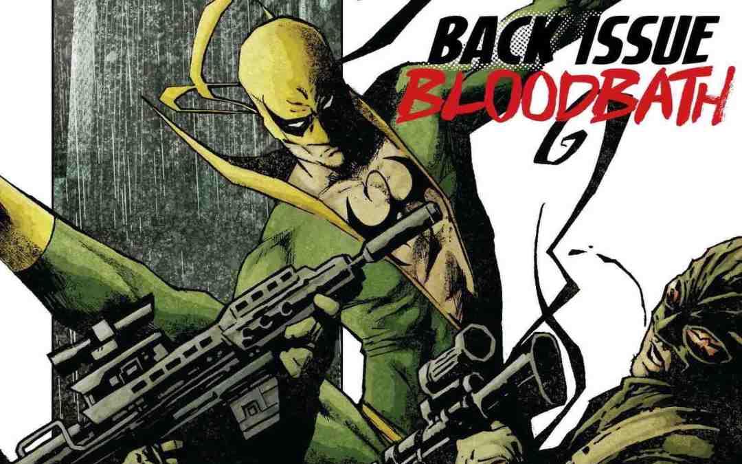 Back Issue Bloodbath Episode 68: Immortal Iron Fist