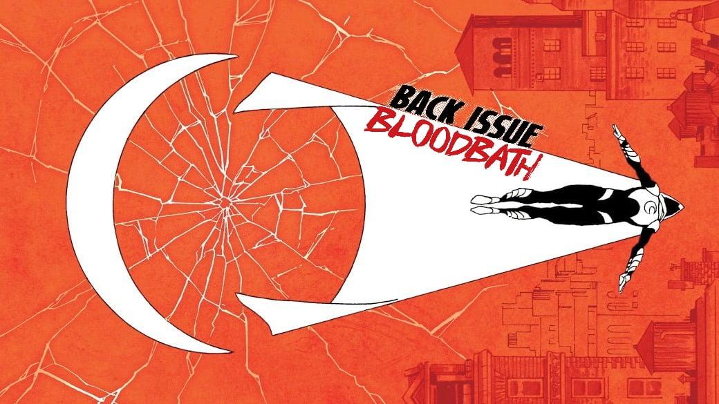 Back Issue Bloodbath Episode 102: Moon Knight by Warren Ellis and Declan Shalvey
