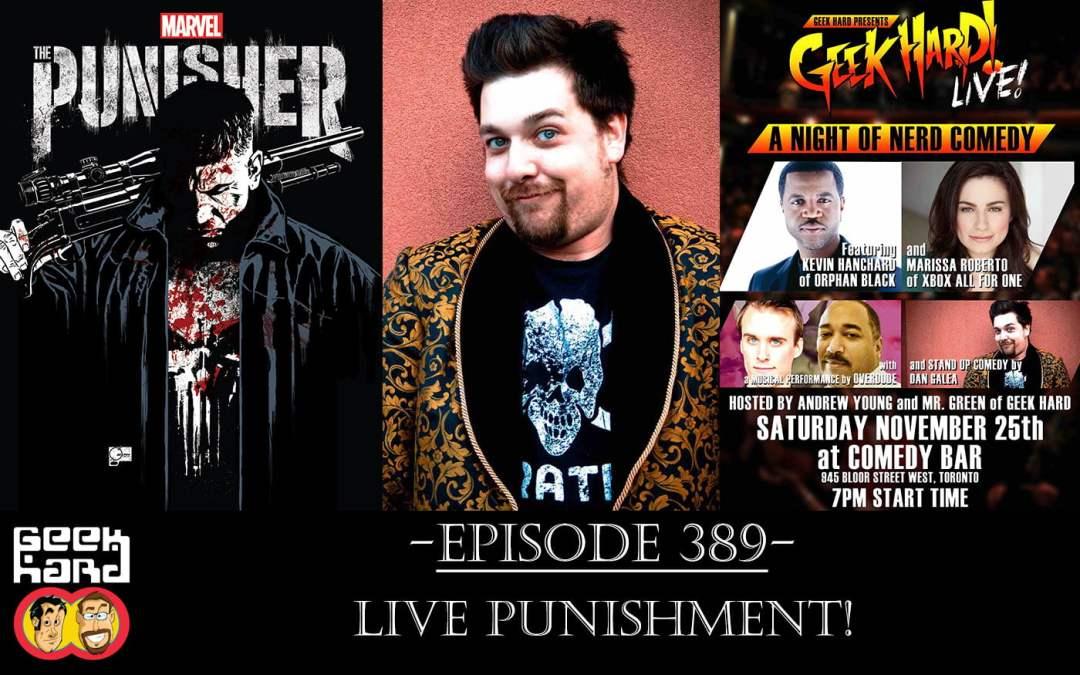 Geek Hard: Episode 389 – LIVE Punishment!