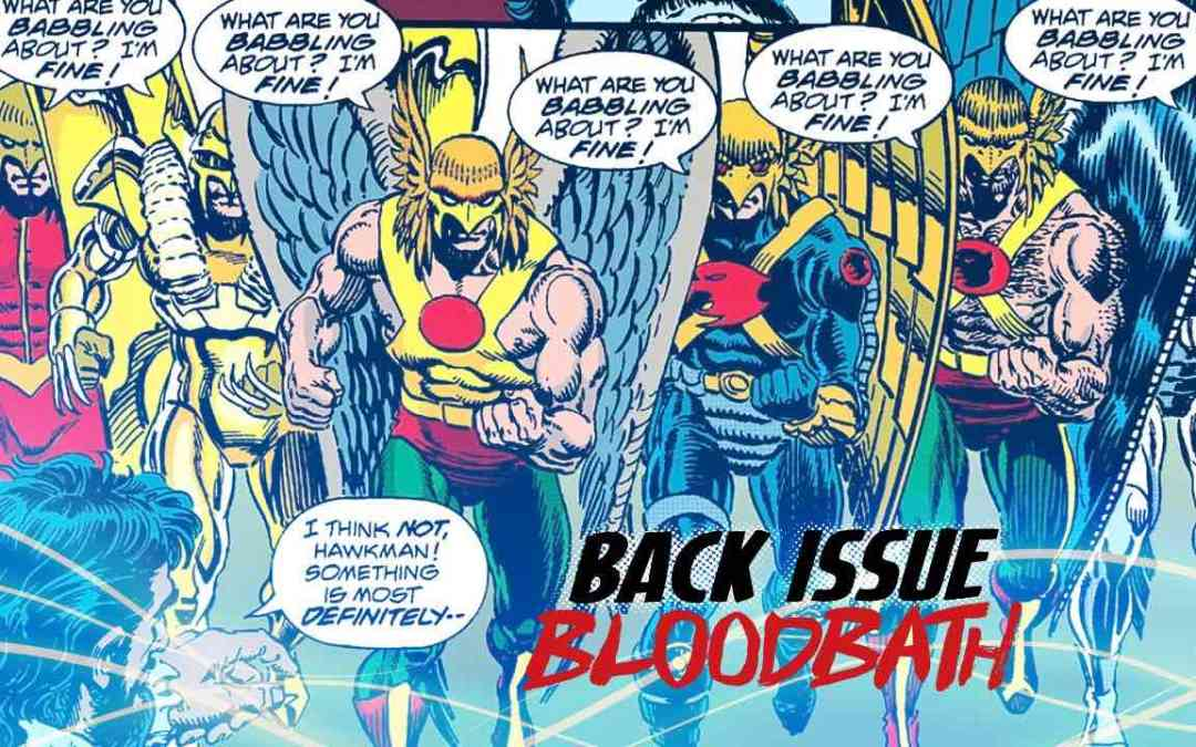 Back Issue Bloodbath Episode 119: Heroes with Convoluted Back Stories