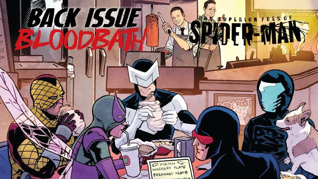 Back Issue Bloodbath Episode 120: Superior Foes of Spider-Man