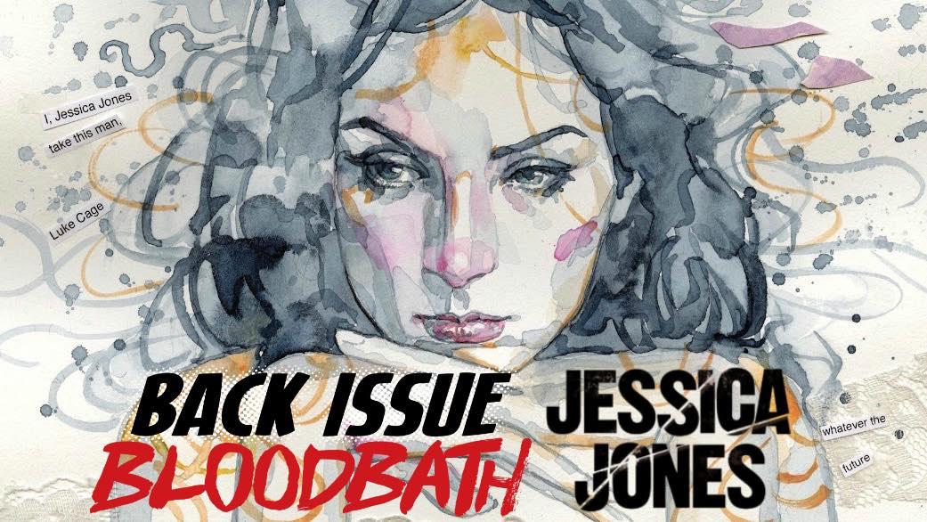 Back Issue Bloodbath Episode 124: Jessica Jones