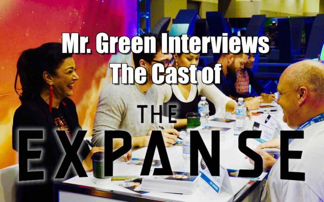 Mr. Green Interviews the Cast of The Expanse