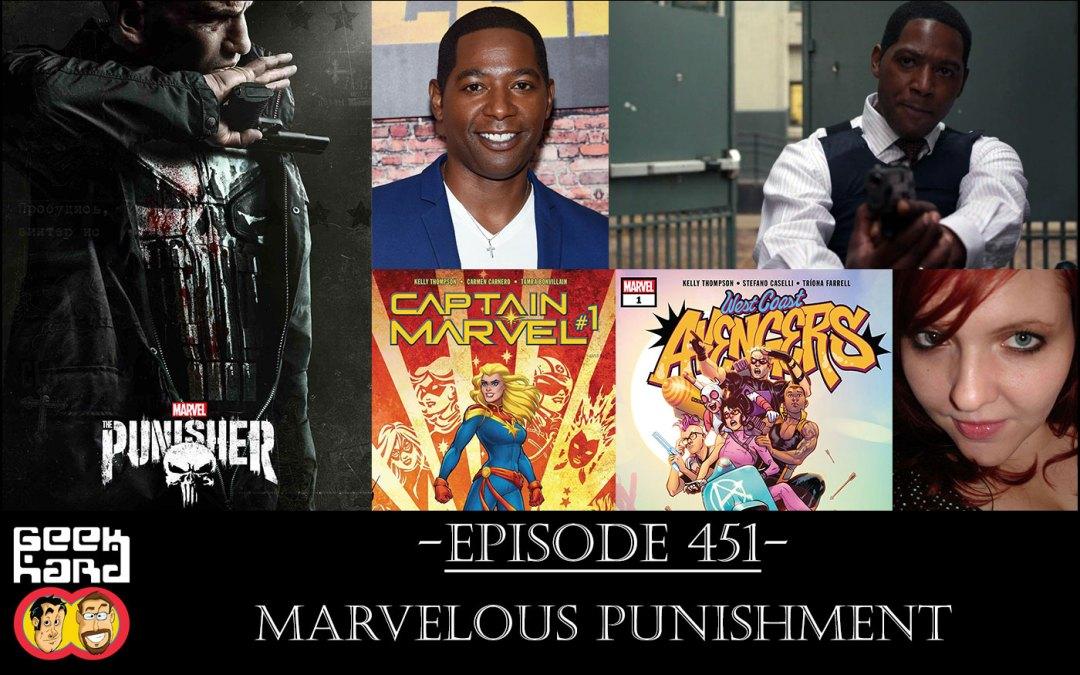 Geek Hard: Episode 451 – Marvelous Punishment