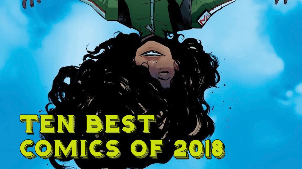 ANDREW'S PICKS: TEN BEST COMICS OF 2018 (UPDATED!)