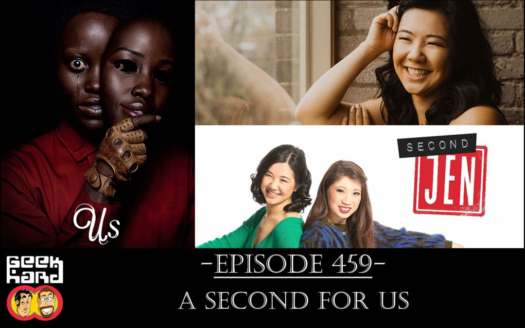 Geek Hard: Episode 459 – A Second for Us