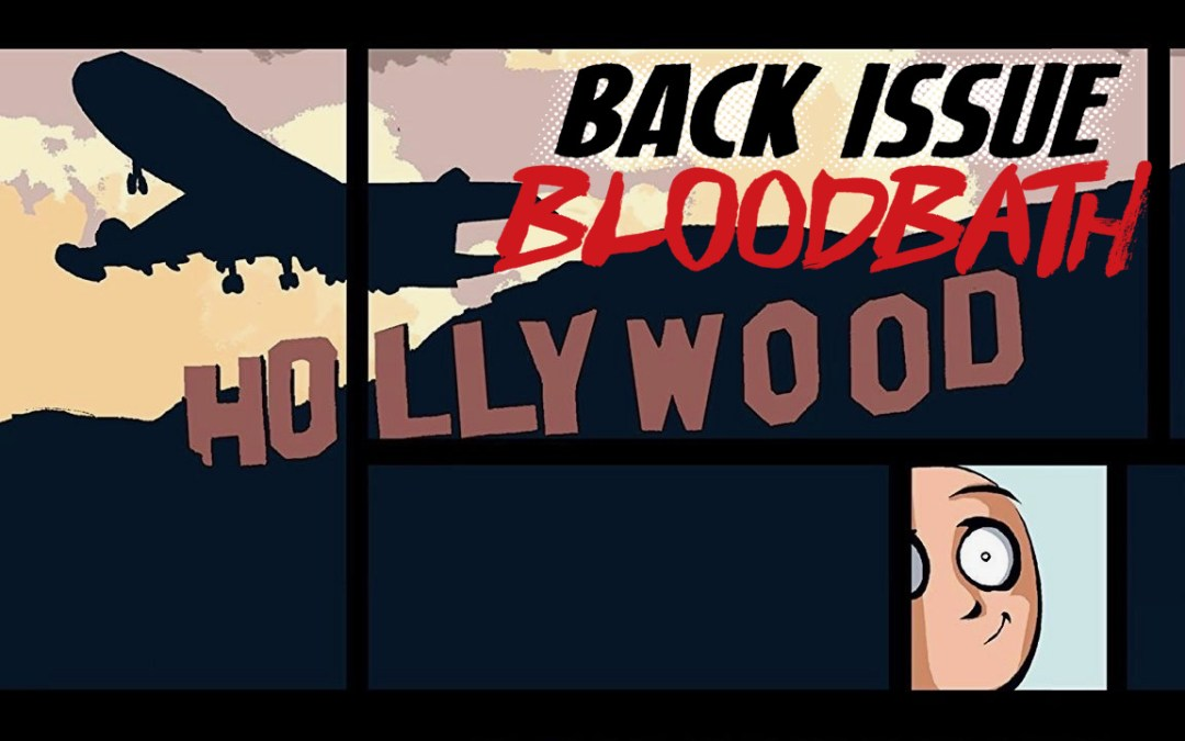Back Issue Bloodbath Episode 185: Fortune and Glory by Brian Michael Bendis
