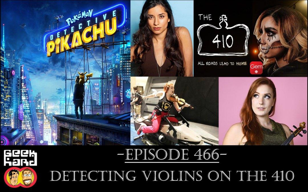 Geek Hard: Episode 466 – Detecting Violins on the 410