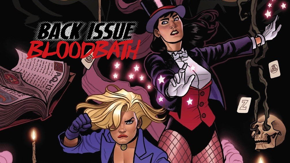 Back Issue Bloodbath Episode 194: Black Canary and Zatanna Bloodspell