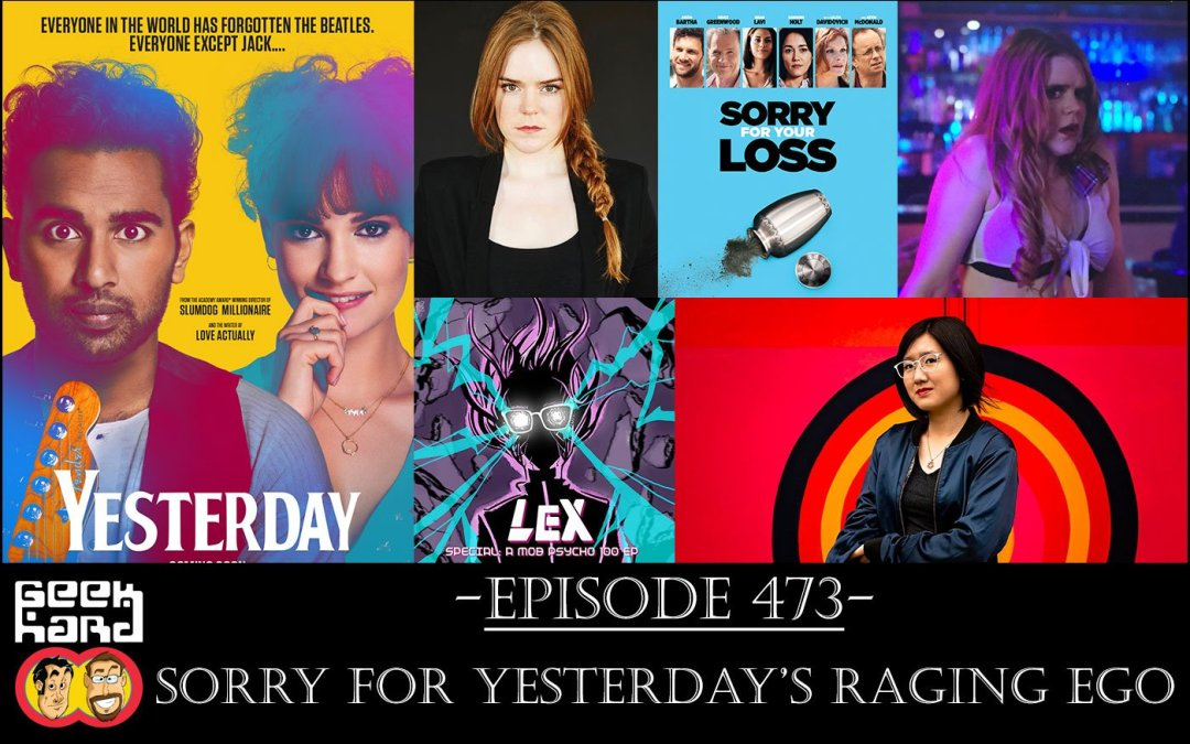 Geek Hard: Episode 473 – Sorry for Yesterday's Raging Ego