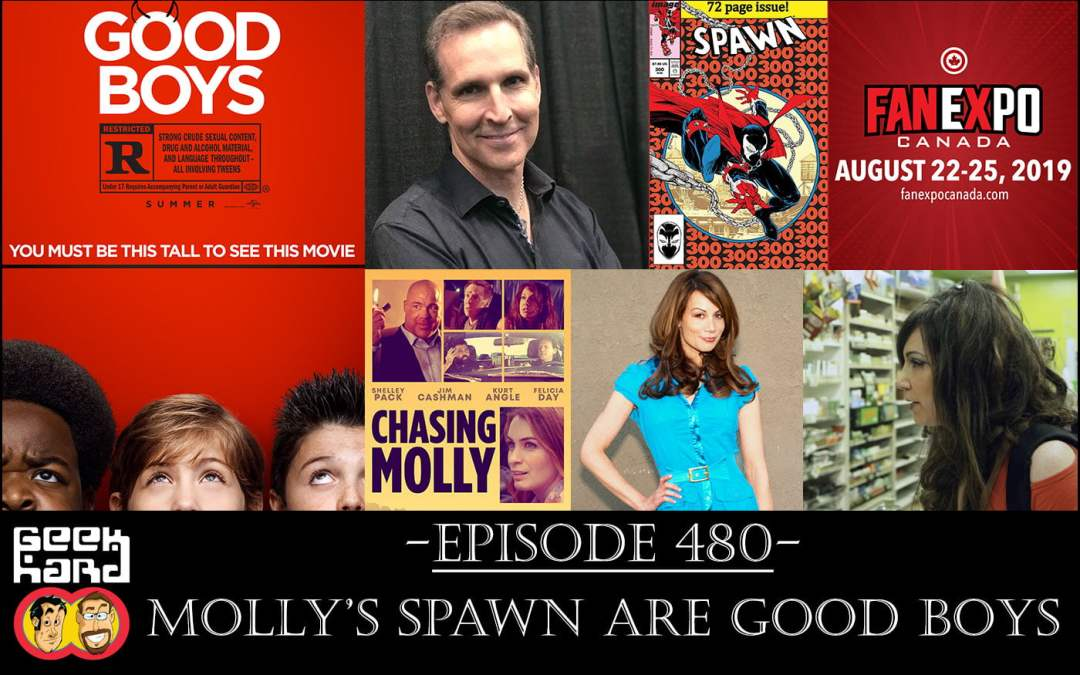 Geek Hard: Episode 480 – Molly's Spawn are Good Boys