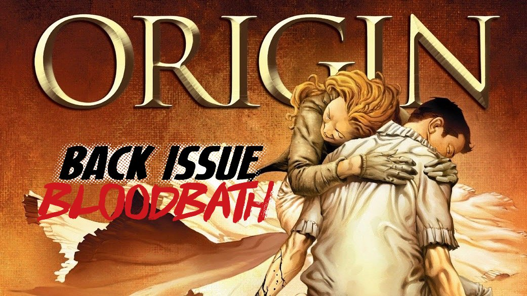 Back Issue Bloodbath Episode 204: Wolverine Origin