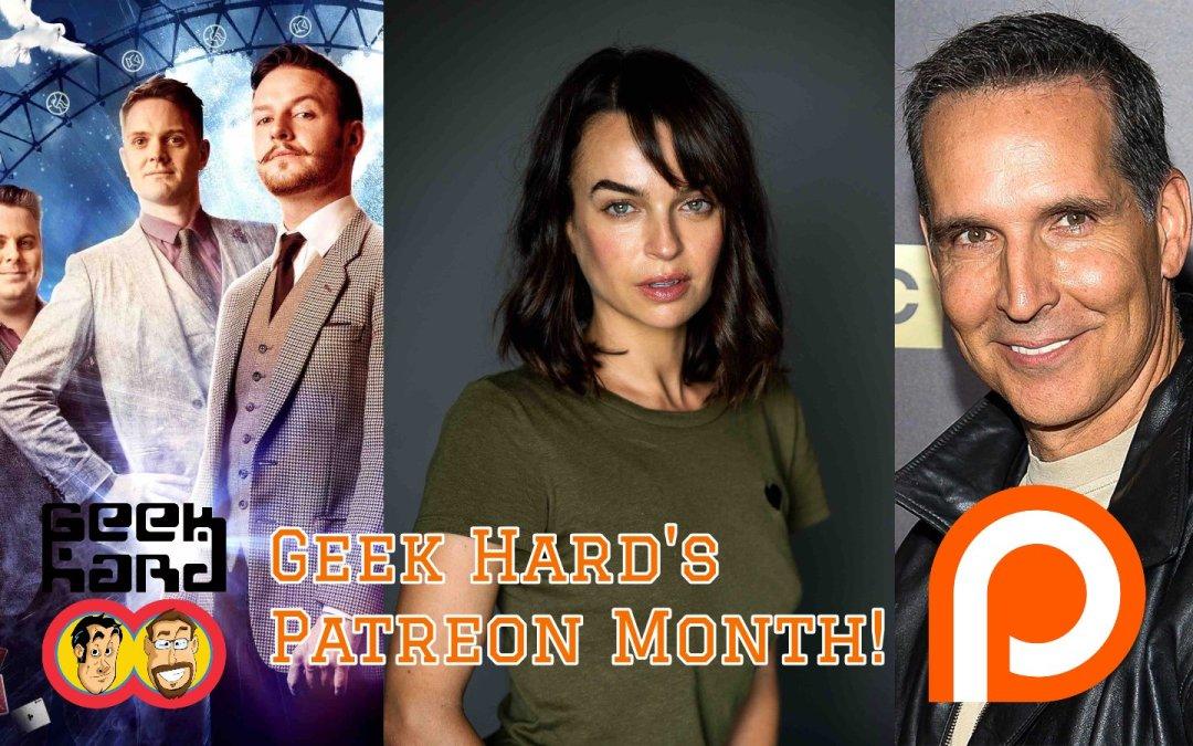 It's Geek Hard's Patreon Month