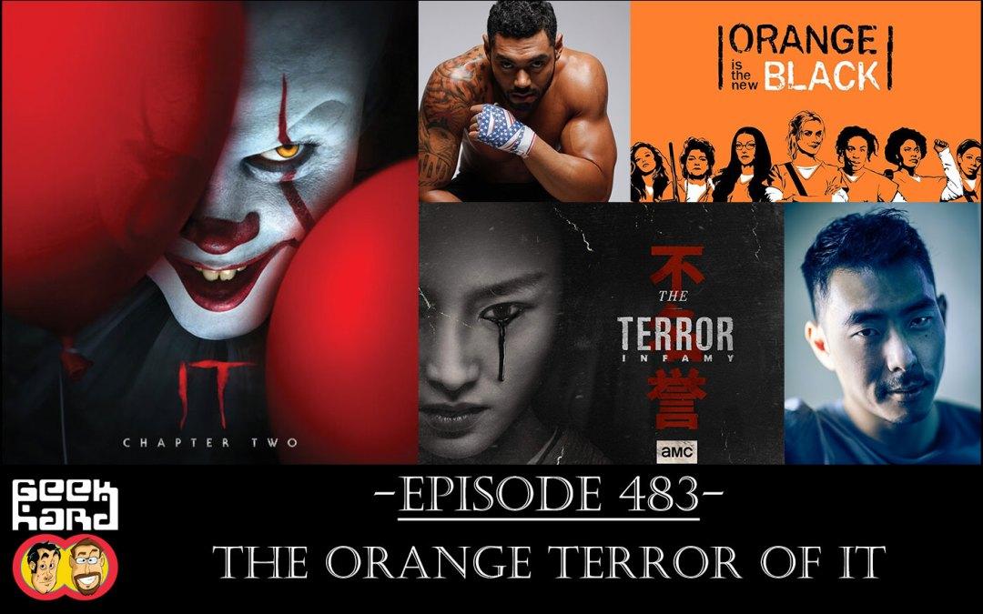 Geek Hard: Episode 483 – The Orange Terror of IT