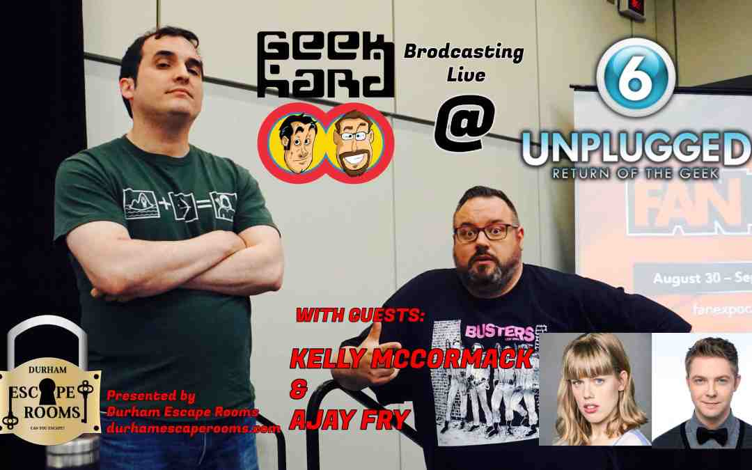This Week's Episode of Geek Hard (09-13-2019): Freaks And Killjoys Make Mistakes with Kelly McCormack and Ajay Fry