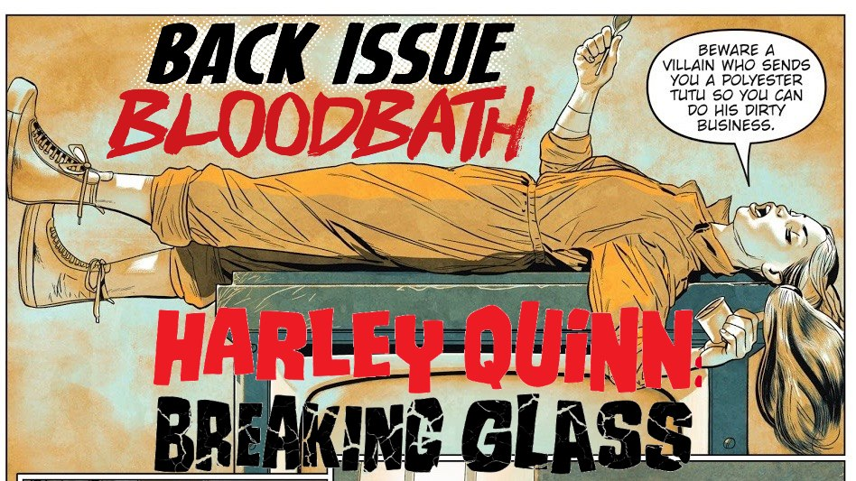 Back Issue Bloodbath Episode 223: Harley Quinn – Breaking Glass