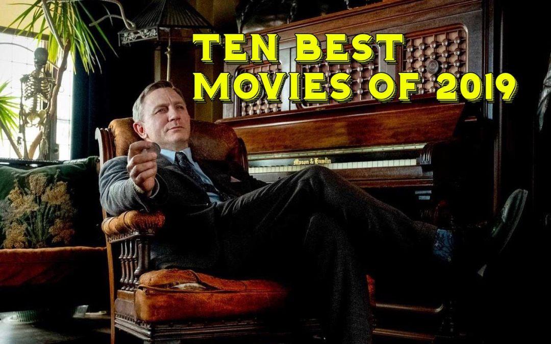 Andrew's Picks: Ten Best Movies of 2019
