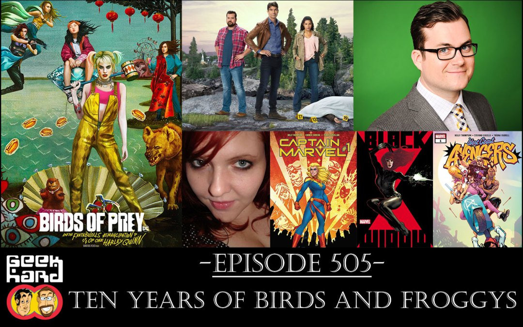 Geek Hard: Episode 505 – Ten Years of Birds and Froggys