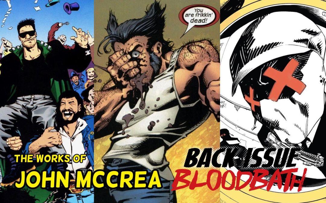Back Issue Bloodbath Episode 233: The Works of John McCrea