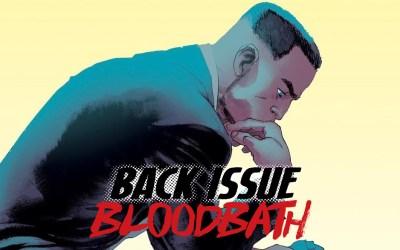 Back Issue Bloodbath Episode 240: Prodigy